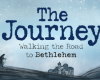 The journey: Walking the road to Bethlehem.