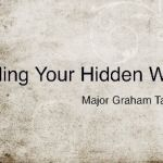 "Sunday 15-10- 2017 Major Graham Tamsett -""Healing Your Hidden Wounds"""