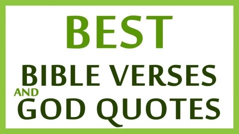 Best Bible Verses and God Quotes