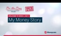 Be the Boss - Week 1, Day 1 - My Money Story