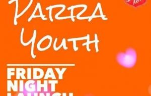 Parra Youth - Friday Night Launch