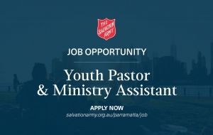 Job Opportunity - Youth Pastor & Ministry Assistant