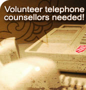 Volunteer telephone counsellors needed!