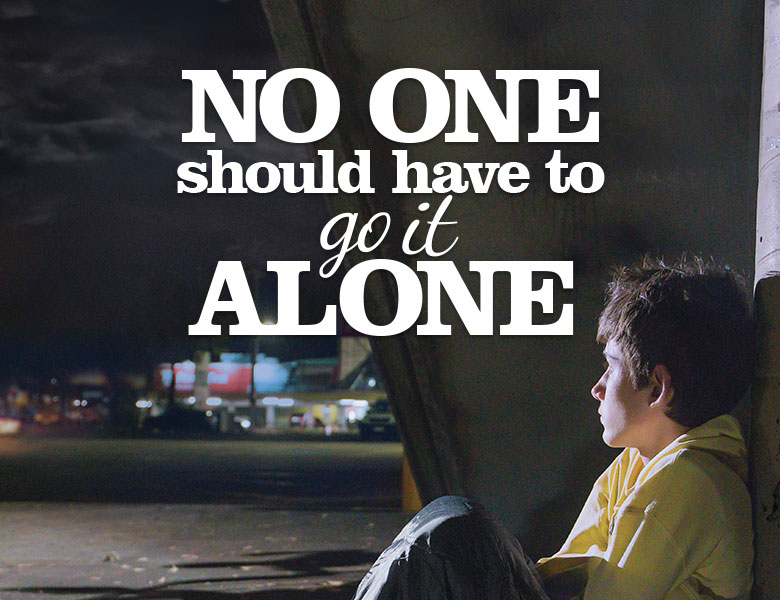 """No one should have to go it alone"" homelessness scene"